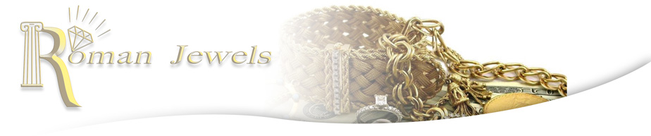 Roman Jewels - We Buy and Sell Gold, Silver, Jewlery, Coins, Diamonds, Collections, Estates - Albany NY