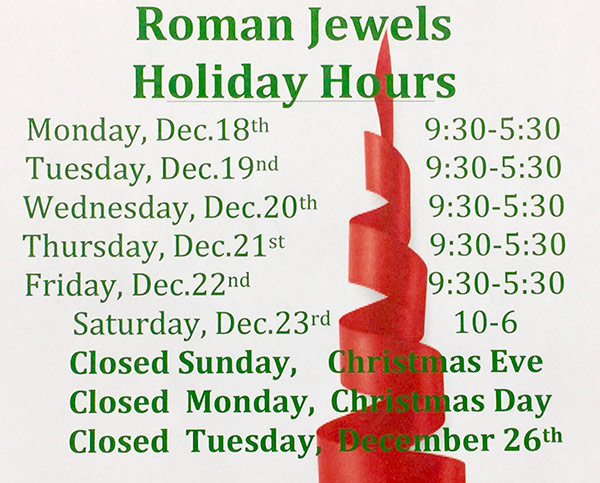 Roman Jewels Holiday Hours